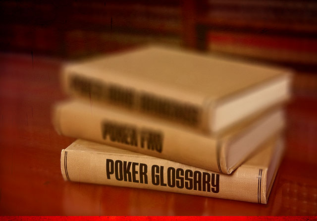 Poker Terms and Glossary